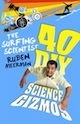 The Surfing Scientist - 40 DIY Science Gizmos NEW COVER TINY